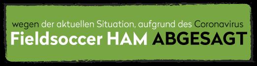 Fieldsoccer Hamburg 2020 abgesagt wegen Corona