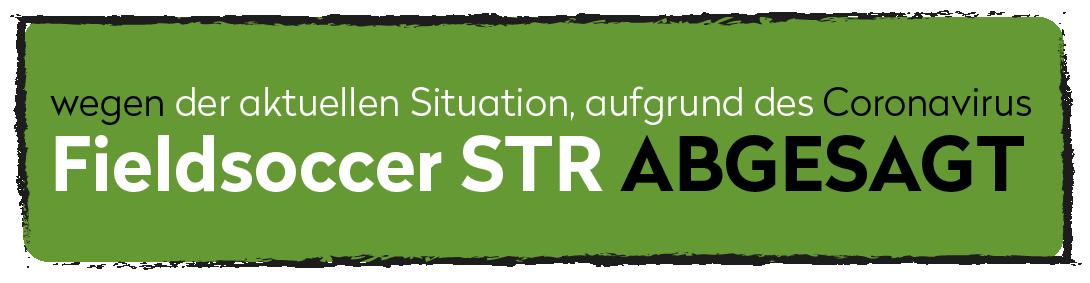 Fieldsoccer Stuttgart 2020 abgesagt wegen Corona